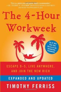 the 4 hour workweek by tim ferris