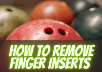 how to remove finger inserts from a bowling ball