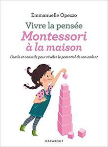 Livre Montessori - Vivre la pensée Montessori à la maison