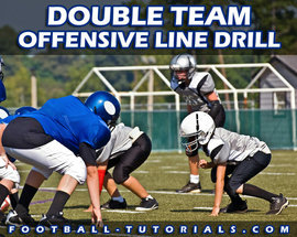 DOUBLE TEAM OFFENSIVE LINE DRILL