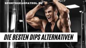 Dips Alternativen Trizeps Brust