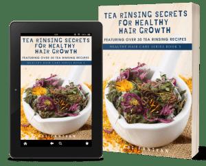 Tea Rinsing Secrets for Healthy Hair Growth Cover copy