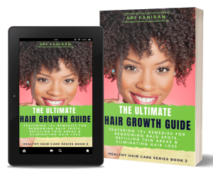 The Ultimate Hair Growth Guide, healthy hair care series book 2