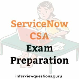 servicenow csa exam preparation
