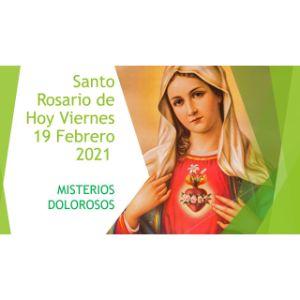 Santo-Rosario-de-Hoy-Viernes-19-Febrero-2021-MISTERIOS-DOLOROSOS