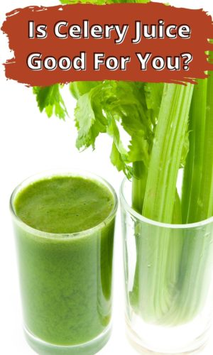 Is Celery Juice Good For You? image with celery juice in a glass and celery stalks in another on white background