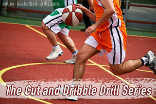 cut and dribble drill