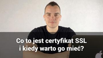 co to jest certyfikal ssl i kiedy warto go mieć