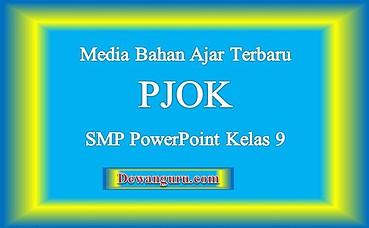 Media Bahan Ajar Terbaru PJOK SMP PowerPoint Kelas 9.