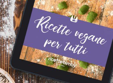 Il nuovo eBook di ricette Bimby vegane