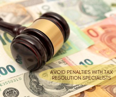 Avoid Penalities with Tax Resolution Specialists