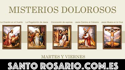 santo rosario misterios dolorosos