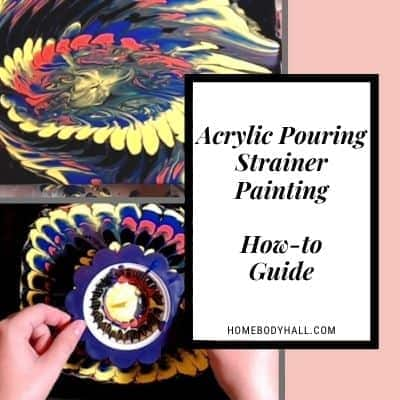 Acrylic Pouring Strainer Pouring How-to Guide