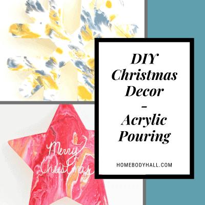 DIY Christmas Decor - Acrylic Pouring