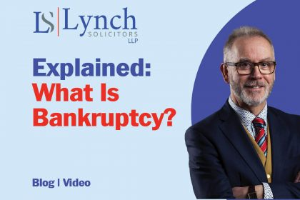 What Is Bankruptcy Lynch Solicitors