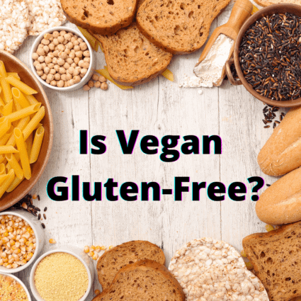 Is Vegan Gluten-Free?