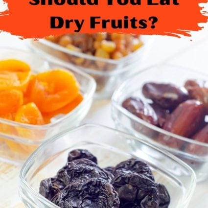 When and How Should You Eat Dry Fruits?