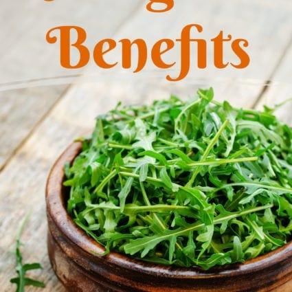 Arugula Benefits
