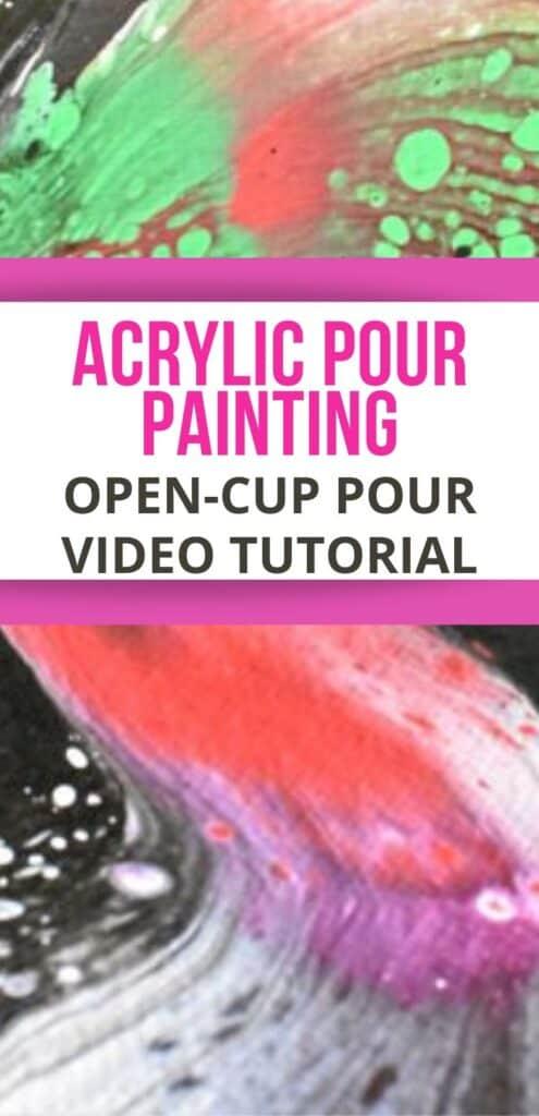 Acrylic Pour Painting Open-cup  Pour Video Tutorial