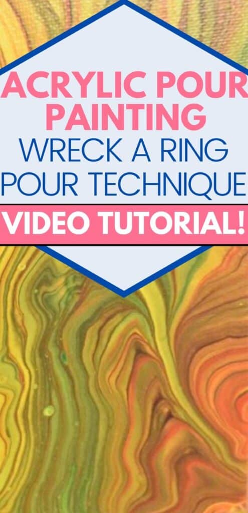 Acrylic Pour Painting Wreck a Ring Pour Video Tutorial!
