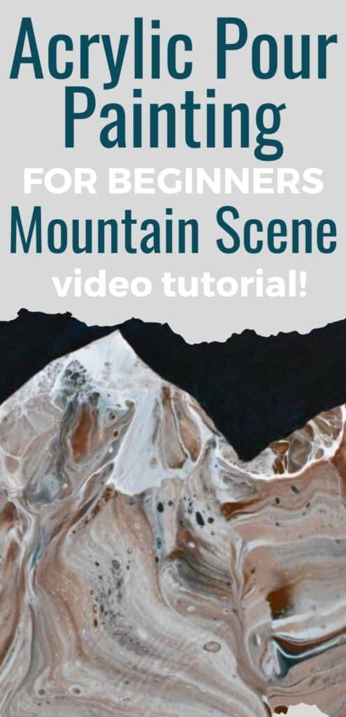 Acrylic Paint Pouring for Beginners Mountain Scene Video Tutorial