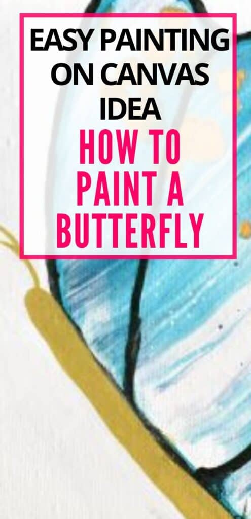 Easy Painting Idea on Canvas How to Paint a Butterfly