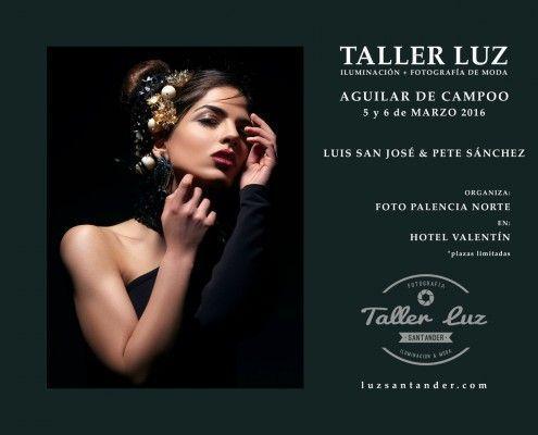 Taller Luz Santander Iluminación y Fotografía de Moda en Aguilar de Campoo