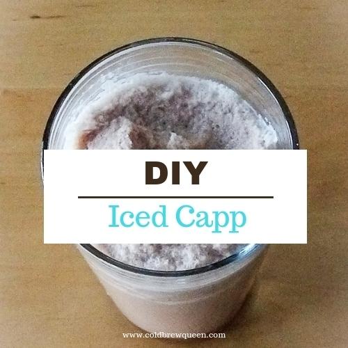 DIY Iced Capp