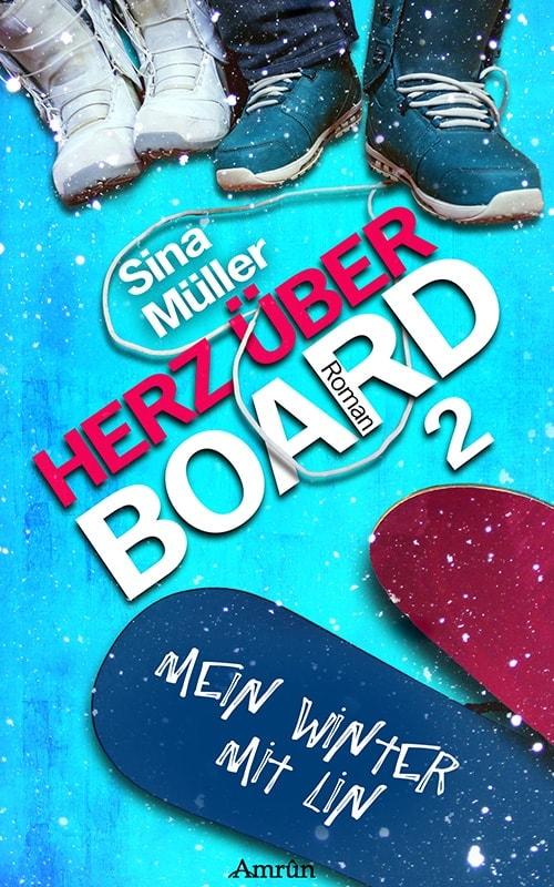 Herz über Board 2: Mein Winter mit Lin 18
