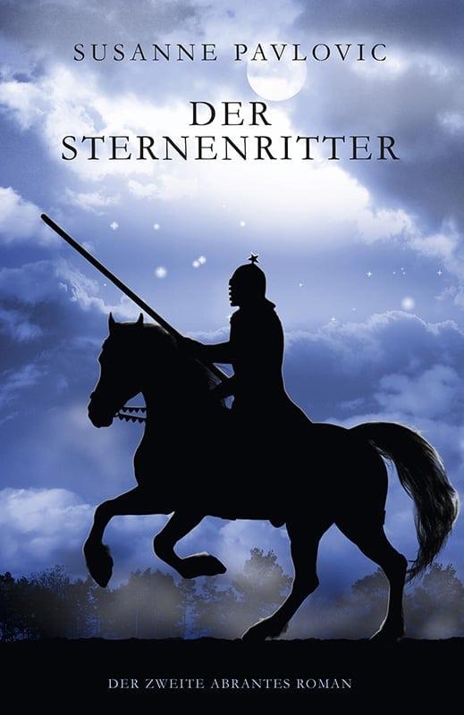 Der Sternenritter: Der zweite Abrantes-Roman 11