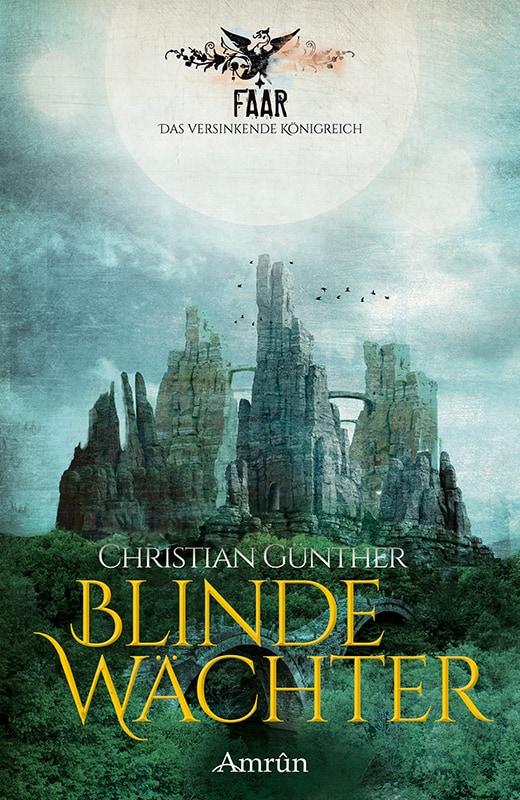 FAAR: Blinde Wächter (Das versinkende Königreich, Band 2) 30