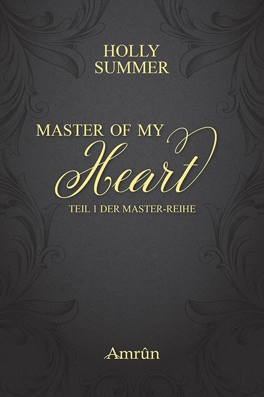 Master of my Heart (Master-Reihe Band 1) 2