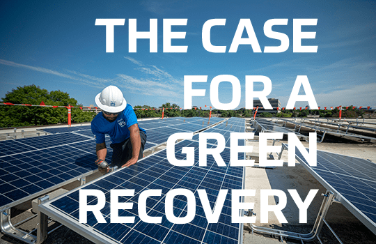 The Case For A Green Recovery