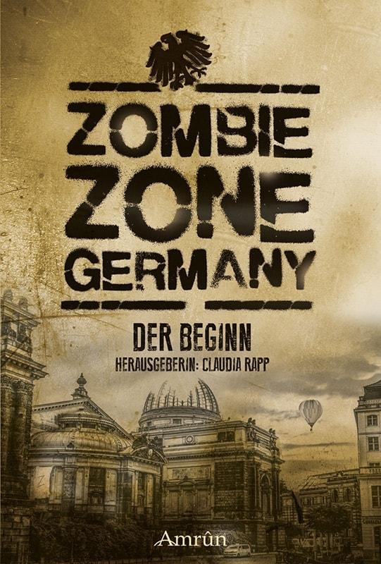 Zombie Zone Germany: Der Beginn 2