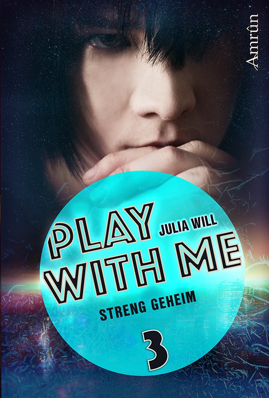 Play with me 3: Streng geheim 21