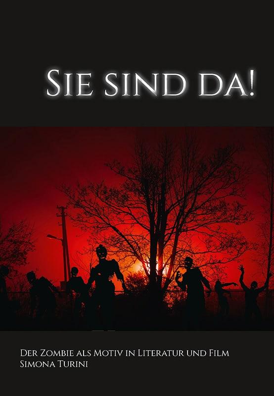 Sie sind da! Der Zombie als Motiv in Literatur und Film 28