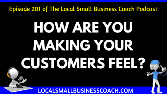 How Are You Making Your Customer's Feel