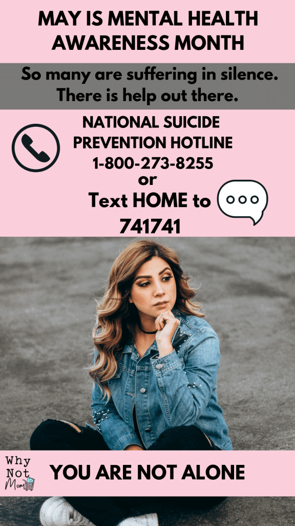 May is Mental Health Awareness month Call 1-800-273-8255 or text HOME to 741741