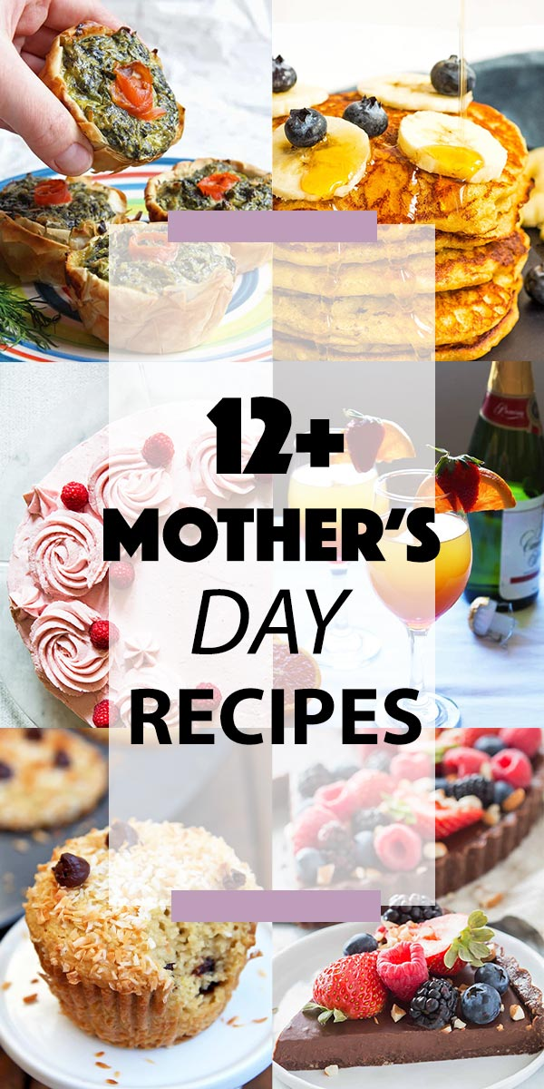 Mother's Day Recipes Collage