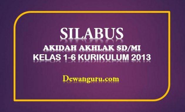 silabus akidah akhlak sd/mi kelas 1-6 kurikulum 2013
