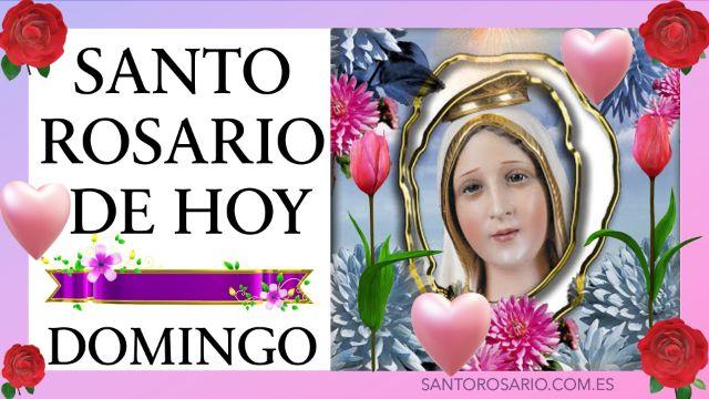 Rezo del Santo Rosario de hoy Domingo