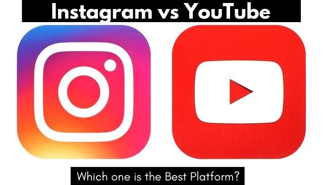Instagram vs YouTube