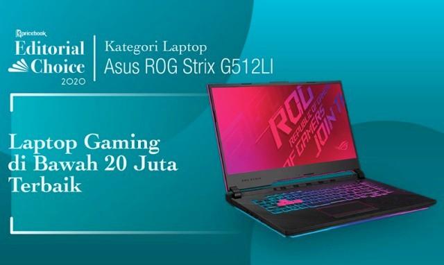 Rekomendasi Pricebook kategori Laptop Gaming Dibawah 20 Juta adalah ASUS ROG Strix G15 G512L