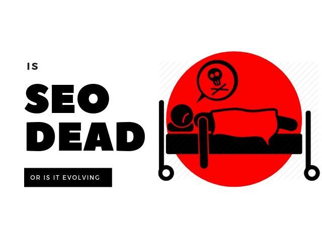 Is SEO Dead