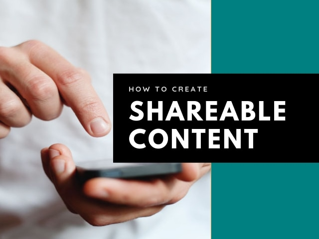 Shareable Content