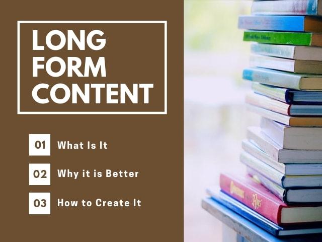 Long Form Content