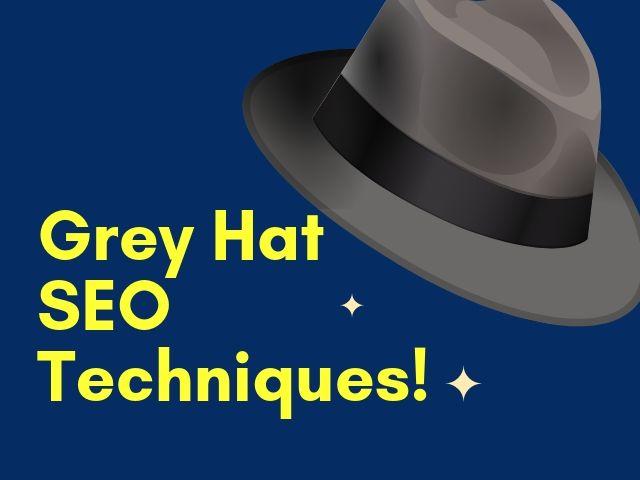 Grey Hat SEO Techniques
