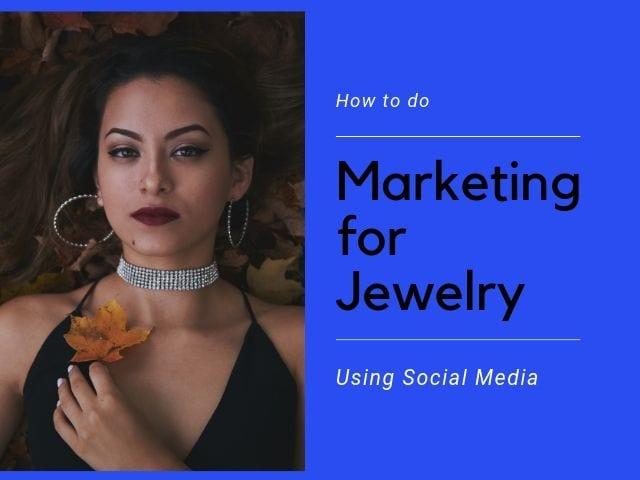 Marketing for Jewelry
