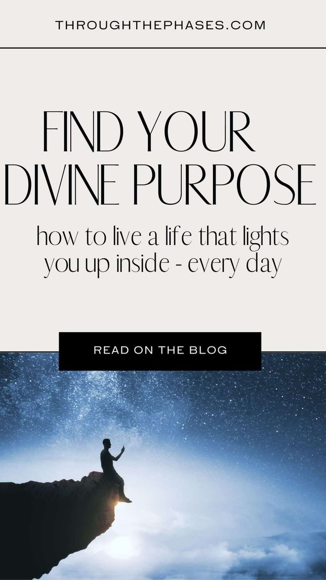 find your divine purpose: how to live a life that lights you up inside - every day