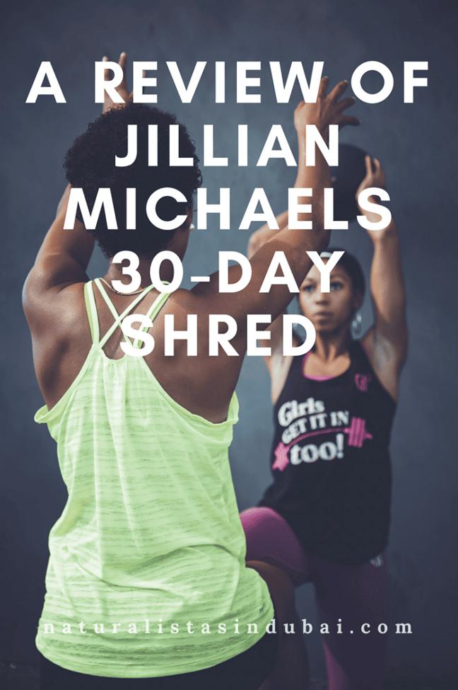 A Review of Jillian Micahels 30 Day Shred